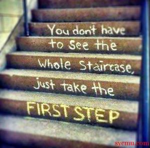 You don't have to see the whole staircase...